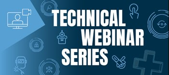 Technical Webinar Series